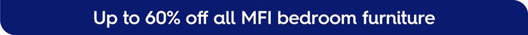 up to 60% off MFI furniture